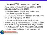 a few ecd cases to consider