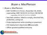 bryan v macpherson