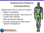 deployment distance considerations