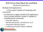 ecd force that must be justified multiple ecd applications57