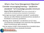 what is your force management objective