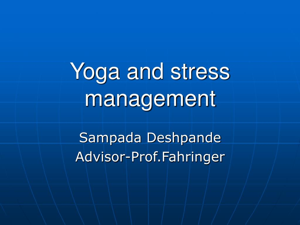 yoga and stress management l.
