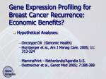 gene expression profiling for breast cancer recurrence economic benefits