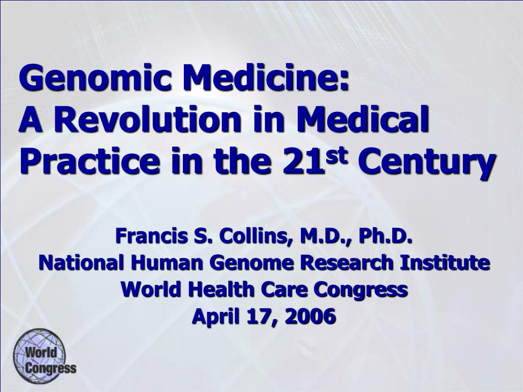 genomic medicine a revolution in medical practice in the 21 st century l.