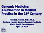 genomic medicine a revolution in medical practice in the 21 st century