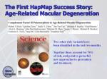 the first hapmap success story age related macular degeneration