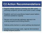 c2 action recommendations
