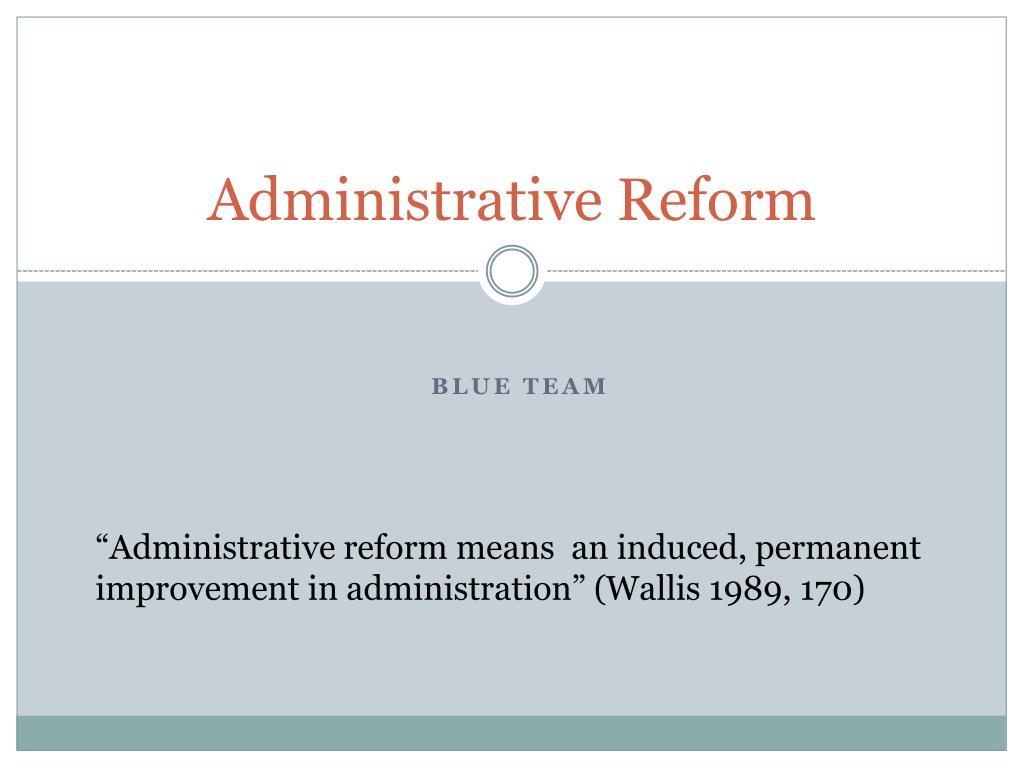 administrative reform l.