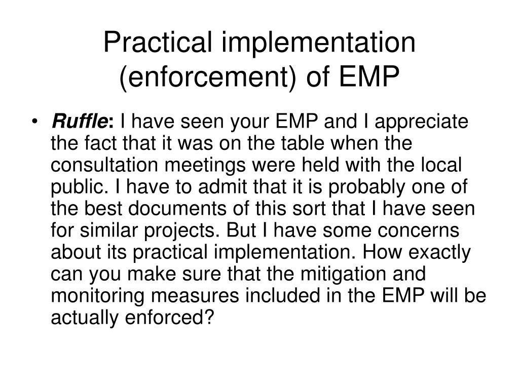 Practical implementation (enforcement) of EMP