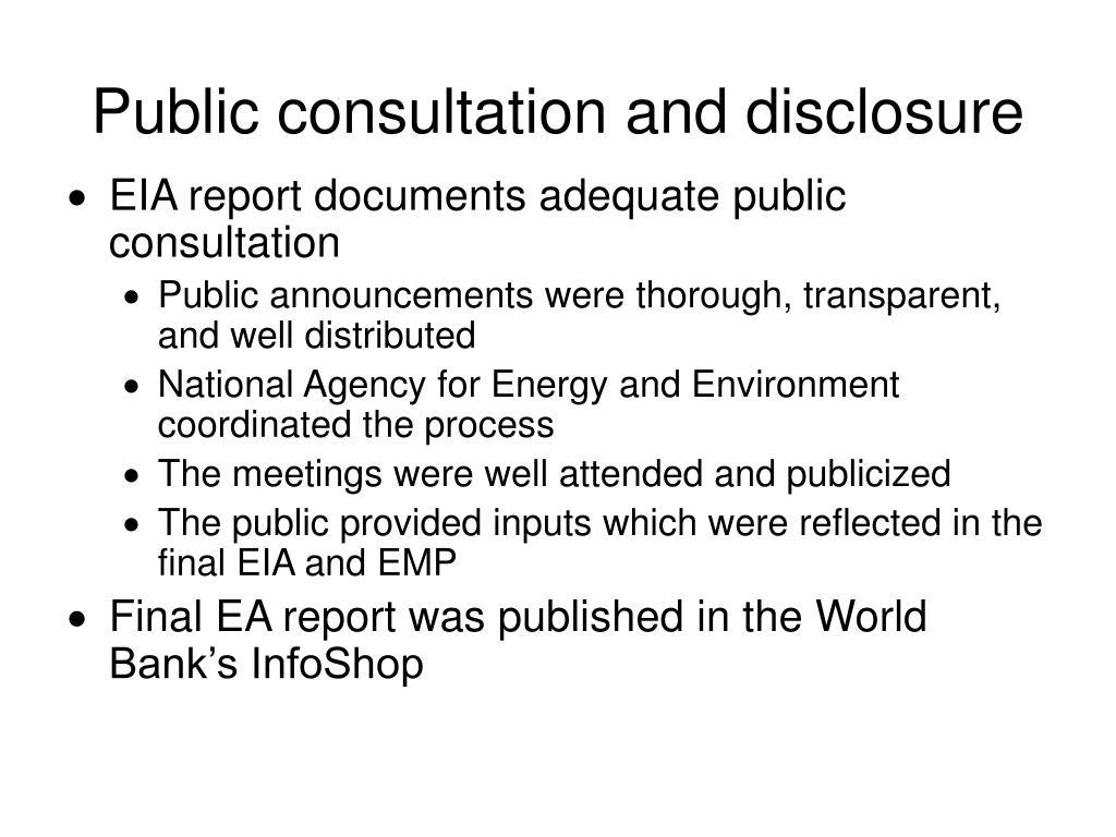 Public consultation and disclosure