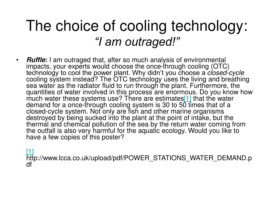 The choice of cooling technology: