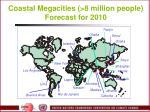 coastal megacities 8 million people forecast for 2010