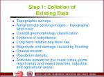 step 1 collation of existing data