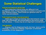some statistical challenges