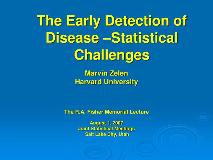 the early detection of disease statistical challenges n.
