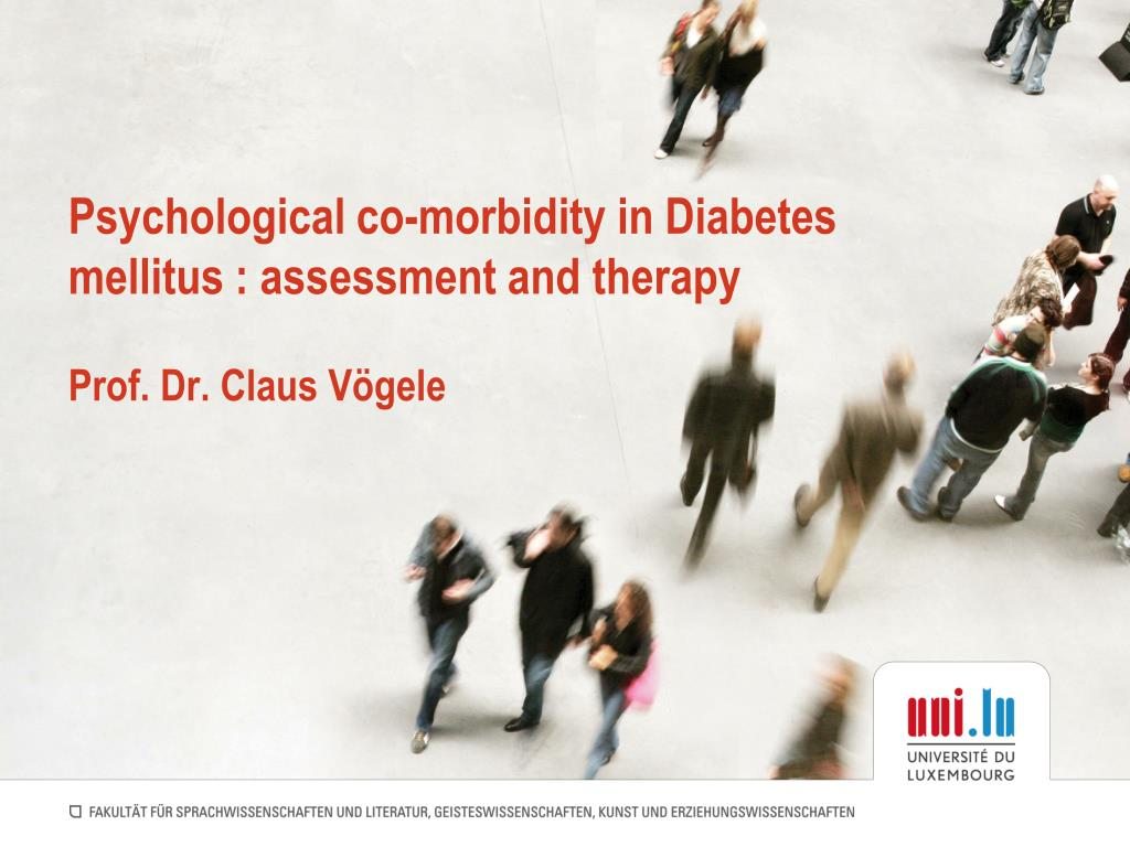 psychological co morbidity in diabetes mellitus assessment and therapy prof dr claus v gele l.