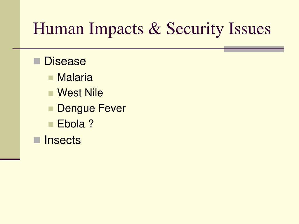 Human Impacts & Security Issues