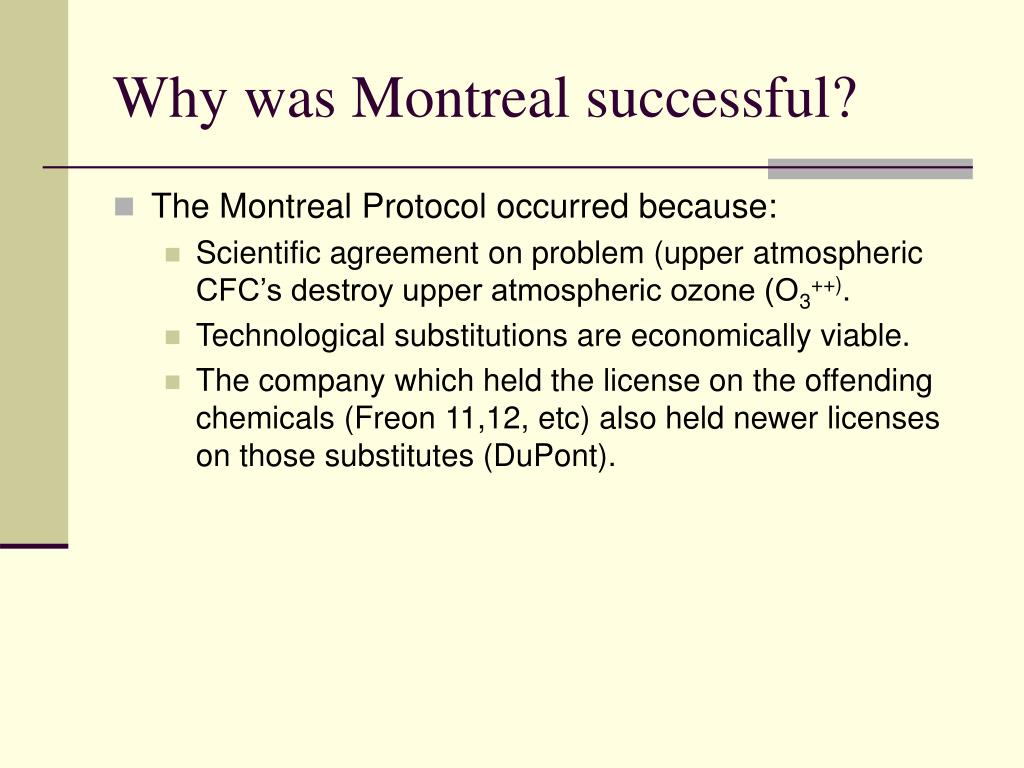 Why was Montreal successful?