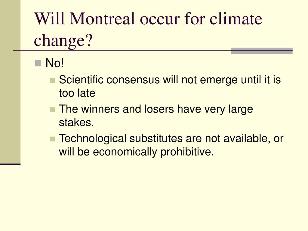 Will Montreal occur for climate change?