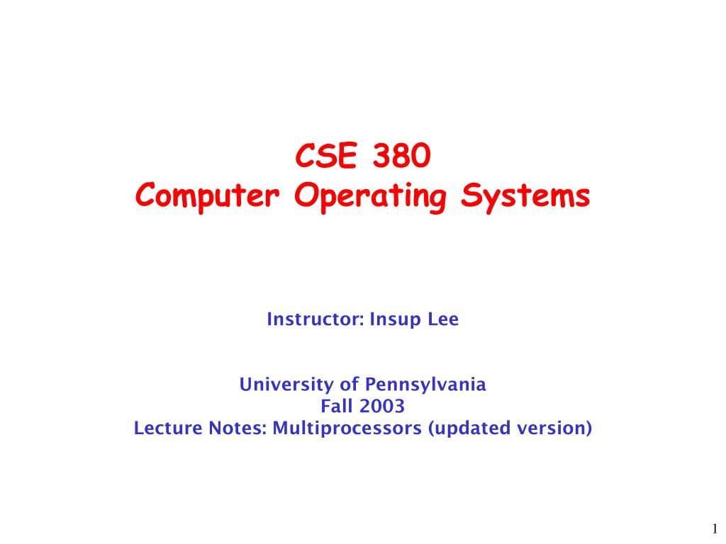cse 380 computer operating systems l.