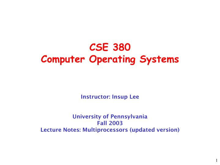 cse 380 computer operating systems n.