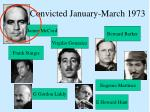 convicted january march 197310
