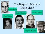 the burglars who are these men