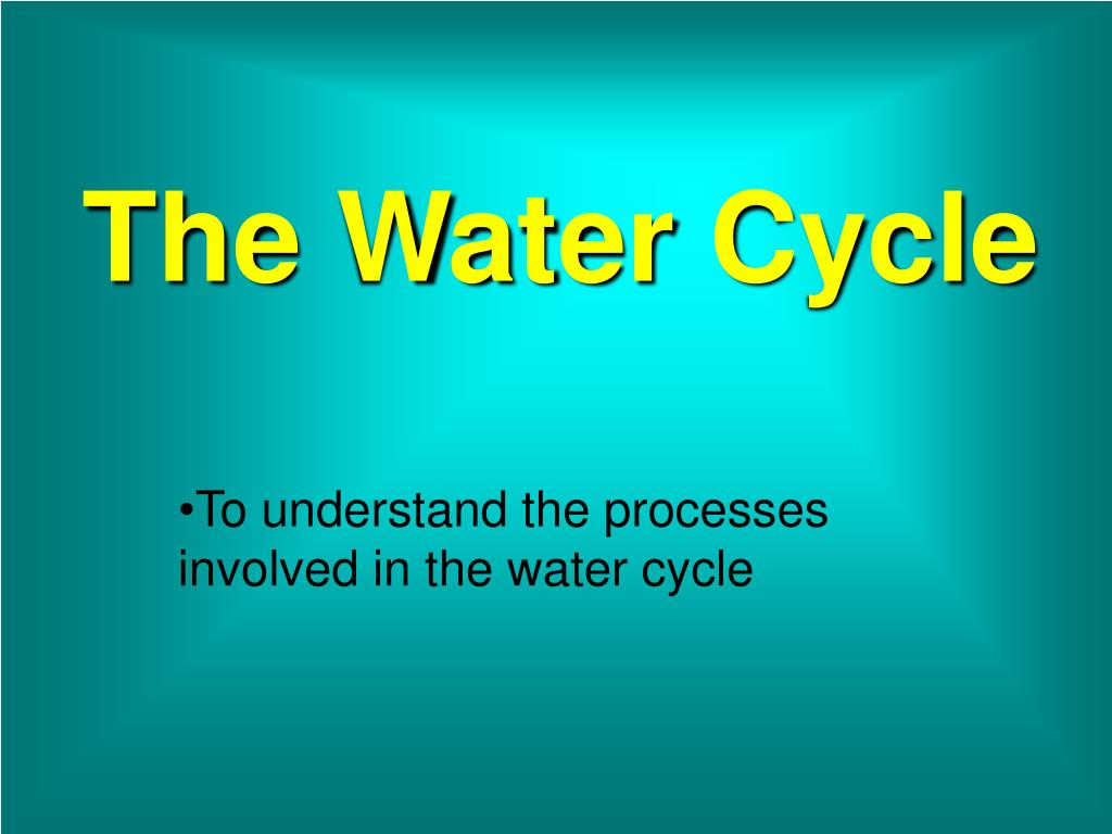 the water cycle l.