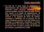 caso reportado