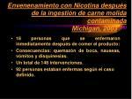 envenenamiento con nicotina despu s de la ingesti n de carne molida contaminada michigan 2003 16