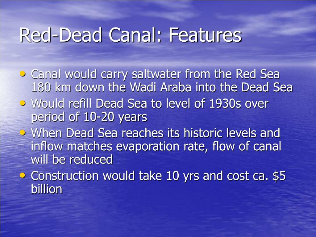 Red-Dead Canal: Features