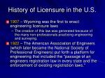 history of licensure in the u s