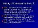 history of licensure in the u s8