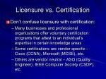 licensure vs certification