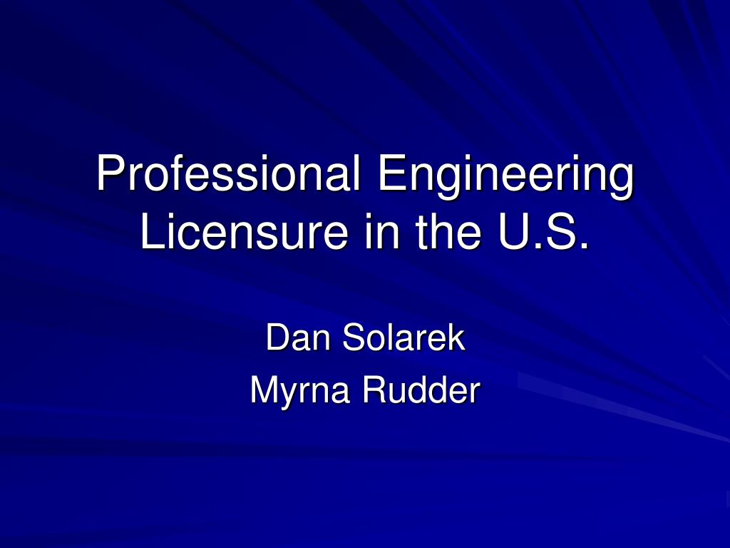 professional engineering licensure in the u s l.