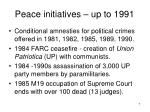 peace initiatives up to 1991
