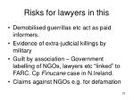 risks for lawyers in this