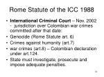 rome statute of the icc 1988