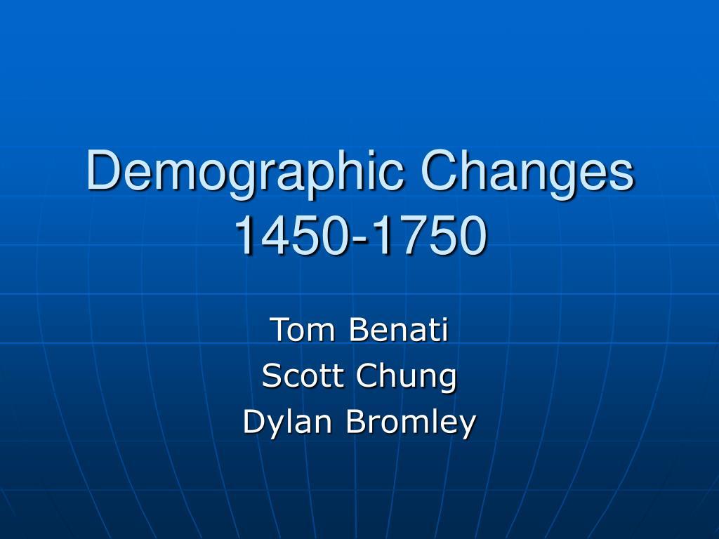 demographic changes 1450 1750 l.