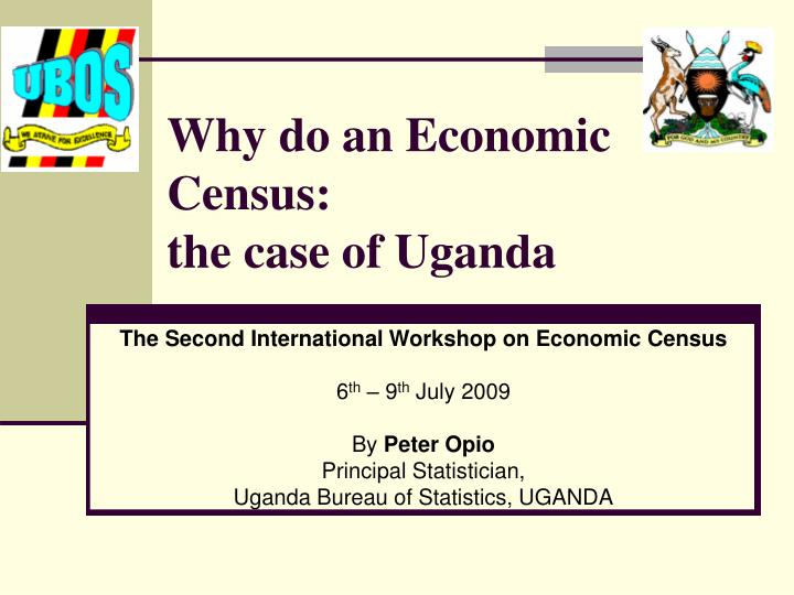 why do an economic census the case of uganda n.