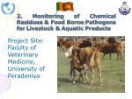 2 monitoring of chemical residues food borne pathogens for livestock aquatic products
