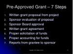 pre approved grant 7 steps