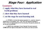 stage four application