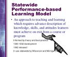 statewide performance based learning model