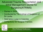 advanced trauma resuscitation and initial management course for surgeons atrims