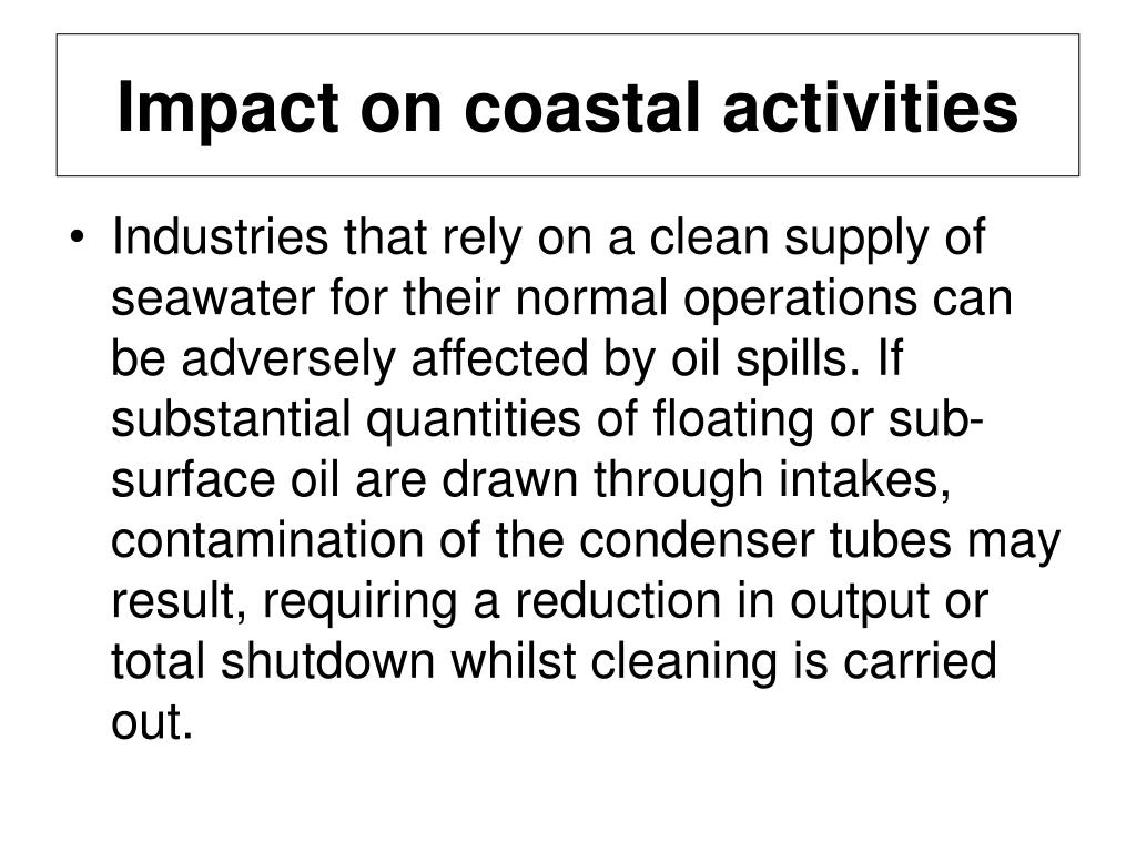 Impact on coastal activities