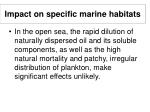 impact on specific marine habitats18
