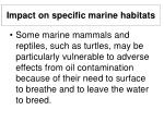 impact on specific marine habitats19