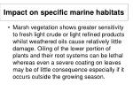 impact on specific marine habitats23
