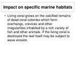 impact on specific marine habitats26